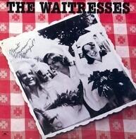 The Waitresses - Wasn't Tomorrow Wonderful?