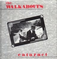 The Walkabouts - Cataract