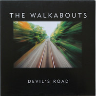 The Walkabouts - Devil's Road