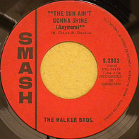 The Walker Brothers - The Sun Ain't Gonna Shine Anymore / After The Lights Go Out