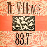 The Wallflowers - 83.7°