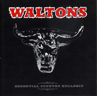 The Waltons - Essential Country Bullshit