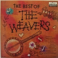 The Weavers - The Best Of The Weavers