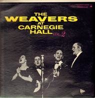 The Weavers - The Weavers at Carnegie Hall, Vol. 2