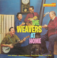 The Weavers - The Weavers at Home