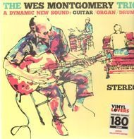 The Wes Montgomery Trio - A Dynamic New Sound: Guitar / Organ / Drums