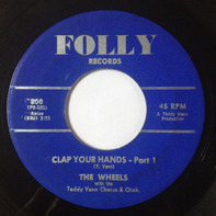 The Wheels With Teddy Vann's Orchestra And Choir - Clap Your Hands