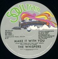 The Whispers - Make It With You