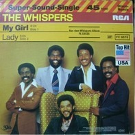 The Whispers - My Girl / Lady