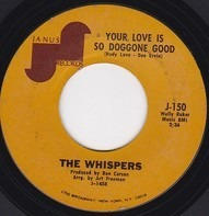 The Whispers - Your Love Is So Doggone Good / Crackel Jack
