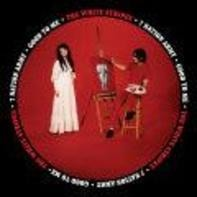 The White Stripes - Seven Nation Army / Good To Me