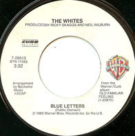 The Whites - Blue Letters / When The New Wears Off Our Love