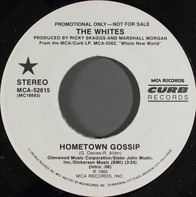 The Whites - Hometown Gossip