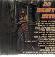 Janis Joplin, The Happenings, Sonny & Cher, a.o. - 20 Heavy Hits