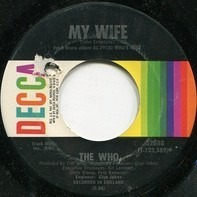 The Who - Behind Blue Eyes / My Wife