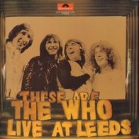 The Who - These Are The Who Live At Leeds