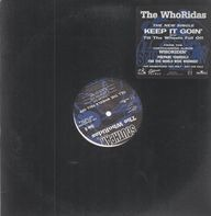The Whoridas - Keep It Goin' / Till The Wheels Fall Off