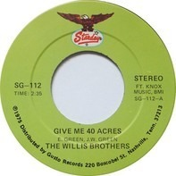 The Willis Brothers - Give Me 40 Acres