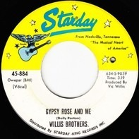 The Willis Brothers - Gypsy Rose And Me