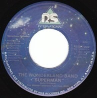 The Wonderland Band - Superman / Thrill Me (With Your Super Love)
