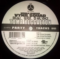 The World Famous Vynil Squad - Toma Reggaeton