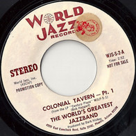 The World's Greatest Jazzband - Colonial Tavern