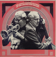 The World's Greatest Jazzband Of Yank Lawson & Bob Haggart - In Concert (Recorded Live At The Lawrenceville School)