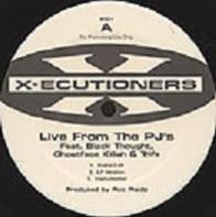 The X-Ecutioners - Live From The PJ's / Back To Back