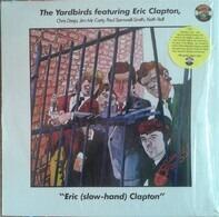 The Yardbirds Featuring Eric Clapton - Eric (Slow-Hand) Clapton