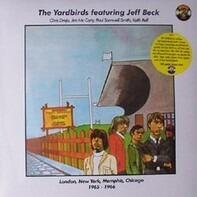 The Yardbirds Featuring Jeff Beck - London 1964-1965 New York, Memphis, Chicago 1965 London 1966