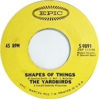 The Yardbirds - Shapes Of Things / I'm Not Talking