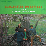The Youngbloods - Earth Music