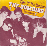 The Zombies - Time Of The Season / Summertime