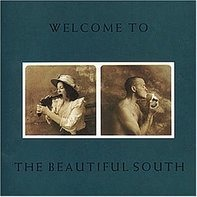 The Beautiful South - Welcome to Beautiful South