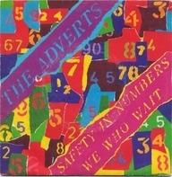 The Adverts - Safety In Numbers / We Who Wait