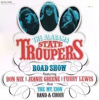 The Alabama State Troupers - The Alabama State Troupers Road Show