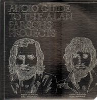 The Alan Parsons Project - Audio Guide To The Alan Parsons Project