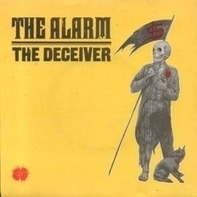 The Alarm - The Deceiver