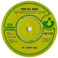 The Albion Band - Poor Old Horse / Ragged Heroes