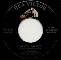 The Ames Brothers With Hugo Winterhalter's Orchestra And Chorus - My Love, Your Love