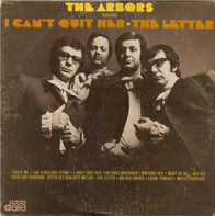 The Arbors - Featuring: I Can't Quit Her - The Letter