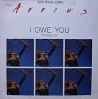 The Arrows - I Owe You