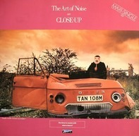 The Art Of Noise - Close-Up