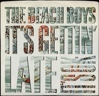 The Beach Boys - It's Gettin' Late / It's OK