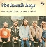 The Beach Boys - Mona / Rock And Roll Music / Sail On Sailor / Marcella