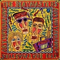The Beatmasters - Anywayawanna