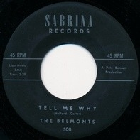 The Belmonts - Tell Me Why