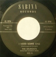 The Belmonts With Pete Bennett Orchestra - I Need Some One