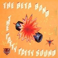 Beta Band - Patty Patty Sound