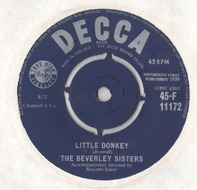 The Beverley Sisters - Little Donkey / And Kings Came A-Calling